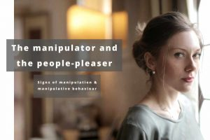 The manipulator and the people-pleaser
